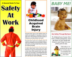 Northern Brain Injury Association Phamphlets Safety At Work | Baby Me | Childhood Acquired Brain Injury